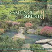 Garden of Serenity 2 - David and Steve Gordon